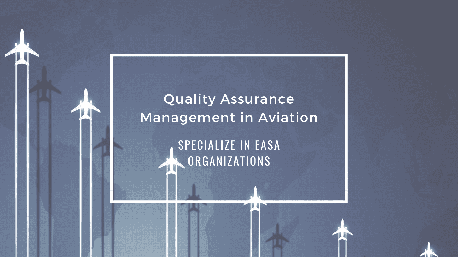 Quality Assurance Management in Aviation